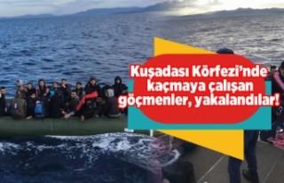 Kuşadası Körfezi'nde kaçmaya çalışan göçmenler,...