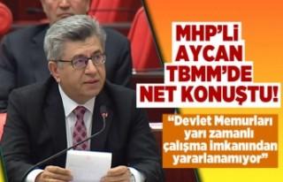MHP'li Aycan TBMM'de net konuştu!