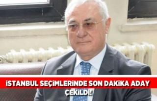 Son dakika! İstanbul seçimlerinde son dakika aday...