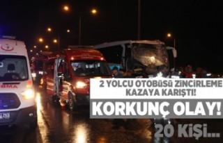 2 Yolcu otobüsü zincirleme kazaya karıştı! 20...