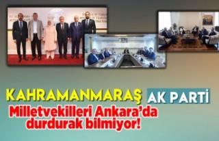 AK Parti Kahramanmaraş Milletvekilleri Ankara'da...