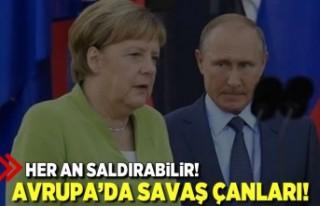 Her an saldırabilir! Avrupa'da savaş çanları!