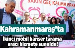 Kahramanmaraş'ta ikinci mobil kanser tarama...