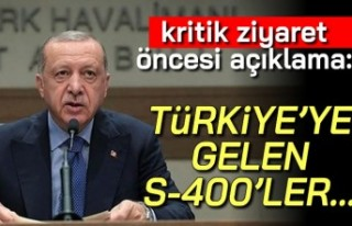 """Kritik ziyaret öncesi açıklama: """"Türkiye'ye..."""