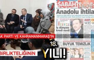 Ak Parti ve Kahramanmaraş'ın birlikteliğinin...