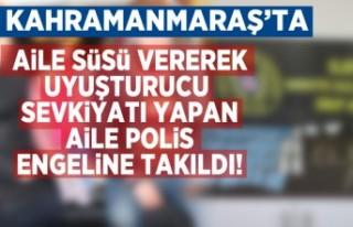 Kahramanmaraş'ta aile süsü vererek uyuşturucu...