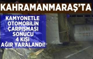 Kahramanmaraş'ta kamyonetle otomobilin çarpışması...