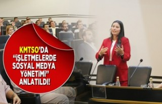 """KMTSO'da """"işletmelerde sosyal medya yönetimi''..."""