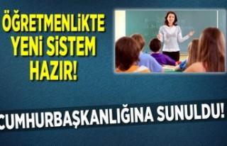 Öğretmenlikte yeni sistem hazır! Cumhurbaşkanlığına...