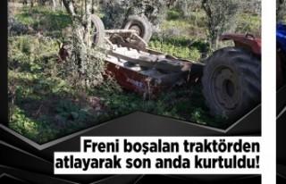 Freni boşalan traktörden son anda atlayarak kurtuldu!