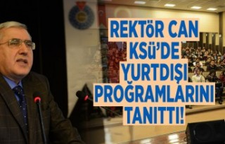 Rektör Can KSÜ'de yurtdışı proğramlarını...