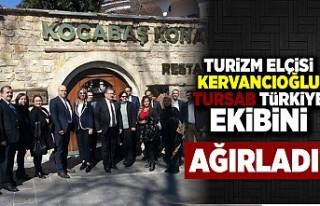 Turizm elçisi Kervancıoğlu TURSAB Türkiye ekibini...