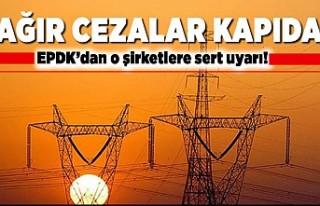 Ağır cezalar kapıda! EPDK'dan o şirketlere...
