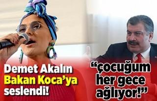 Demet Akalın, Sağlık Bakanı Fahrettin Koca'ya...