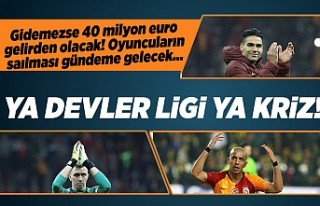 Galatasaray Şampiyonlar Ligi'ne gidemezse 40 milyon...
