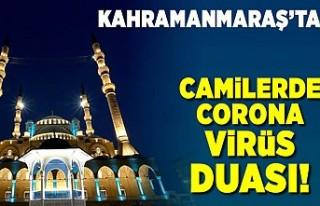 Kahramanmaraş'ta corona virüs duası edildi!