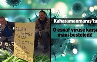 Kahramanmaraş'ta O esnaf virüse karşı mani...