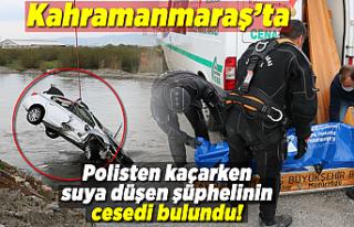 Kahramanmaraş'ta polisten kaçarken suya düşen...