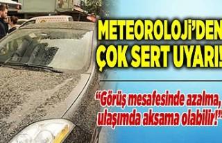 Meteorolojiden Kahramanmaraş'a çok sert uyarı!