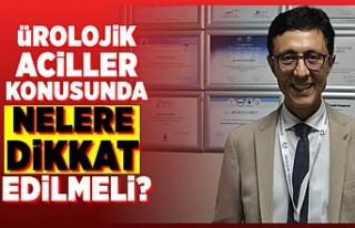 Op.Dr.Mustafa Eren açıkladı! Ürolojik aciller...