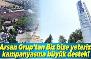 Arsan Grup'tan biz bize yeteriz kampanyasına...