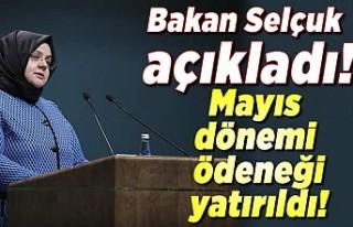 Bakan Selçuk açıkladı! Mayıs dönemi ödeneği...