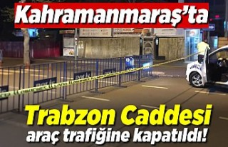 Kahramanmaraş'ın en işlek caddesi araç trafiğine...
