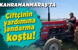 Kahramanmaraş'ta çiftçinin yardımına jandarma...