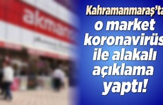 Kahramanmaraş'ta koronavirüs ile alakalı açıklama...