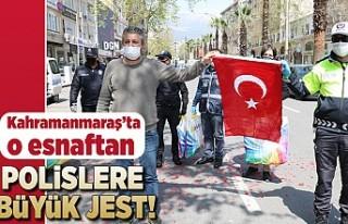 Kahramanmaraş'ta o esnaftan polislere büyük...