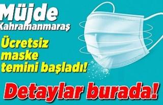 Kahramanmaraş'ta ücretsiz maske nasıl temin...