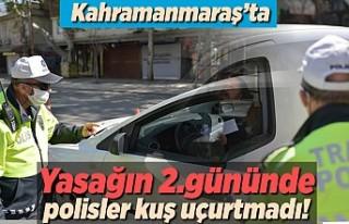Kahramanmaraş'ta yasağın 2.gününde polis...