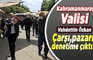 Kahramanmaraş Valisi Vahdettin Özkan Çarşı Pazar'da...