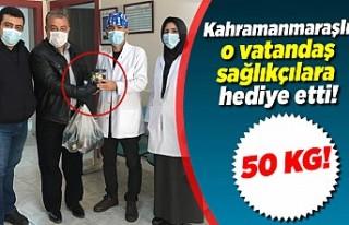 Kahramanmaraşlı vatandaş sağlıkçılara hediye...