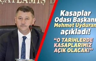 Kasaplar Odası Başkanı Mehmet Uyduran açıkladı!...