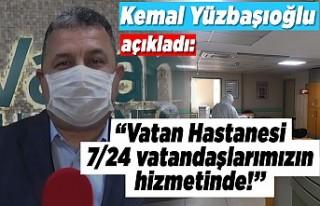 """Kemal Yüzbaşıoğlu açıkladı: """"Vatan hastanesi..."""