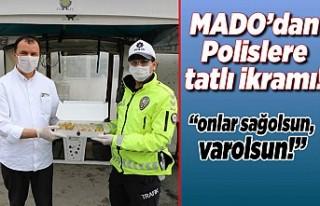 Mado'dan Polislere tatlı ikramı!