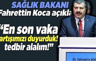 Sağlık Bakanı Fahrettin Koca açıkladı! ''en...