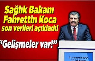 Sağlık Bakanı Fahrettin Koca açıkladı! ''Gelişmeler...