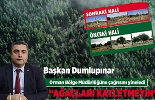 Başkan Dumlupınar, Orman Bölge Müdürlüğüne...