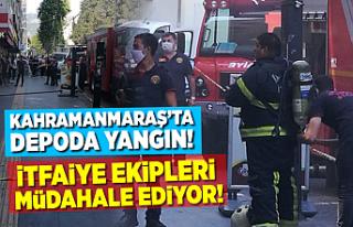 Kahramanmaraş'ta depoda yangın!
