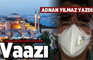 Adnan Yılmaz yazdı:Küşad-ı Ayasofya-i Kebir Cami-i...