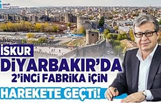 İSKUR, Diyarbakır'da 2'nci fabrika için harekete...