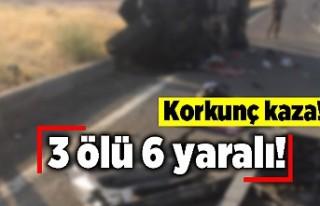 Korkunç kaza! 3 ölü 6 yaralı!