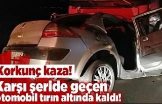 Korkunç kaza! Karşı şeride geçen otomobil tırın...