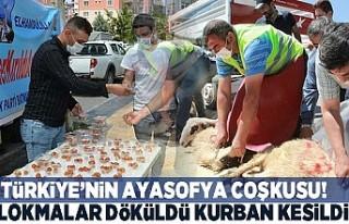 Türkiye'nin Ayasofya coşkusu! Lokmalar döküldü...