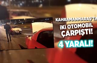 Kahramanmaraş'ta iki otomobil çarpıştı!...