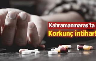 Kahramanmaraş'ta korkunç intihar!