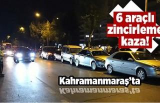 Kahramanmaraş'ta zincirleme kaza! 6 araç birbirine...