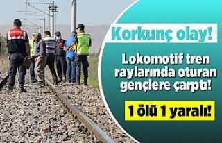 Korkunç olay! Lokomotif tren raylarında oturan gençlere...